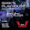 GiMiKS PlayHouse Bak2Bak Wit DJ Cruzer Full 2 Hrs  Wegetliftedradio.com 6-11-21