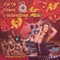 F#_K Your Valentine Mix! - DJ Fugi & JT Radio - Sinister Syndicate Crew