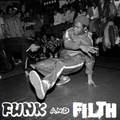 The Funk And Filth Monthly Mixtape - September 2021