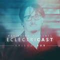 """PSY'AVIAH's """"EclectriCast"""" #009"""