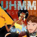 UHMM radio - GUESTS' MIX - #12 Samy K
