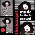 The Jazz Pit Vol. 7 : No. 37