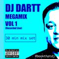 DJ Dartt Megamix Vol 1. 30 Min Live Mix Set