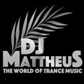 The World of Trance Music Episode 234 Selected & Mixed by Dj Mattheus (02-06-2019)