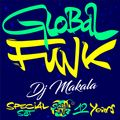 """DJ Makala """"Global Funk 12th Anniversary Special Mix"""""""