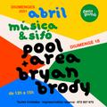 MUSICA I SIFO 18/04/21 - PoolArea + Bryan Brody