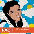 FACT mix 521 - Amy Becker (Nov '15)