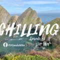 Chilling - Episode #5