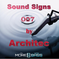 Sound Signs @ morebass by Architec- ep.007