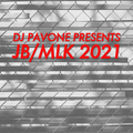 DJ Pavone Presents JB/MLK Mix Jan 18 2021