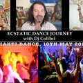 Ecstatic Dance Journey - 'Bhakti Dance' with Dj Colibri, 10th May 2021