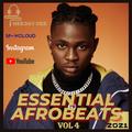 Essential Afrobeats 2021 Vol 4 Ft Burna Boy // Wizkid // Omar Lay // Patoranking // Kidi // & More