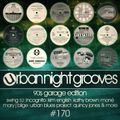 Urban Night Grooves 170 By S.W. - 90s Garage Edition