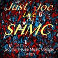 Just Joe Live On SHMC Presents: Let's Have A Funky Good Time