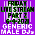 (Mostly) 80s & New Wave Happy Hour (Part 2) - Generic Male DJs - 6-4-2021