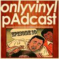Onlyvinyl pAdcast Episode 10 _ Cosmic Disco Dreams