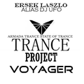 TRANCE PROJECT VOYAGER  presents and made by ERSEK LASZLO alias DJ UFO