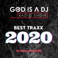 GOD IS A DJ RADIOSHOW - MAD RADIO 106,2 | Best Traxx of the Year 2020 by Greek DJs part2