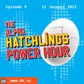Alpha Hatchlings Power Hour Ep. 9 (Jan 12)