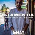 DJ Amen Ra Live on Shade 45 Sway's universe Morning Show (06.19.2017)