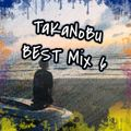 TaKaNoBu Best Mix_6