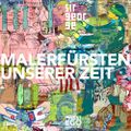 Malerfürsten unserer Zeit (2011)