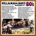 Killamanjaro - 80's Unleaded Vol. 1