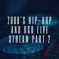 2000'S HIP-HOP AND R&B MIX PART 2