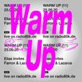 Warm Up - Elias invites Farron & Lazarus (25/09/20)