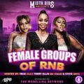 Mista Bibs & Modelling Network - Female R&B Groups