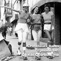 Cratebeats Radio Episode 145