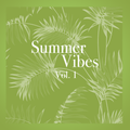 Summer Vibes vol. 1