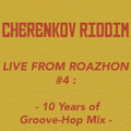 Live From Roazhon #4 : 10 Years of Groove-Hop Mix