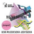 Jazzysad Bistro Cathera 02 @Radio Brushkin Montenegro #guest Vera Miloševska-Josifovska