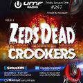 UMF Radio 247 - Zeds Dead & Crookers