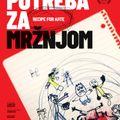 KUPEK 295, Filip Čolović, Potreba za mržnjom