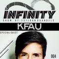 INFINITY SHOW #004 - KFAU