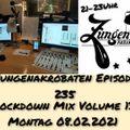 Zungenakrobaten Episode 235 - Lockdown Mix Volume 13 vom 08.02.2021