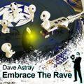 Embrace The Rave