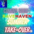DJ Andtrance's Mix Ravehaven Summer Takeover Series COMING SOON !!!!