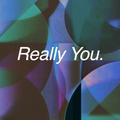Really You // Episode 78