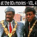 Shady Pines DC Playlist - March 2021 - AT THE 80s MOVIES Volume 4