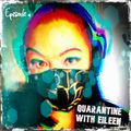 Khromata - Quarantine with Eileen Ep. 04 - Psy Prog  Edition