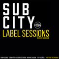 Sub City Label Sessions: 31 RECORDINGS | Mixed by Darren M