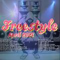 Freestyle Music Mix (April 6, 2021) - DJ Carlos C4 Ramos
