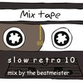 A Slow Retro Mix 10 - The Magic Mix