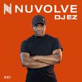 DJ EZ presents NUVOLVE radio 051