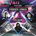Trance Vibez 24 July 2021