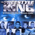 The Freestyle King-Tribute to Dj 2 Sweet Zeke