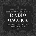 10/6/20 Radio Oscura #219